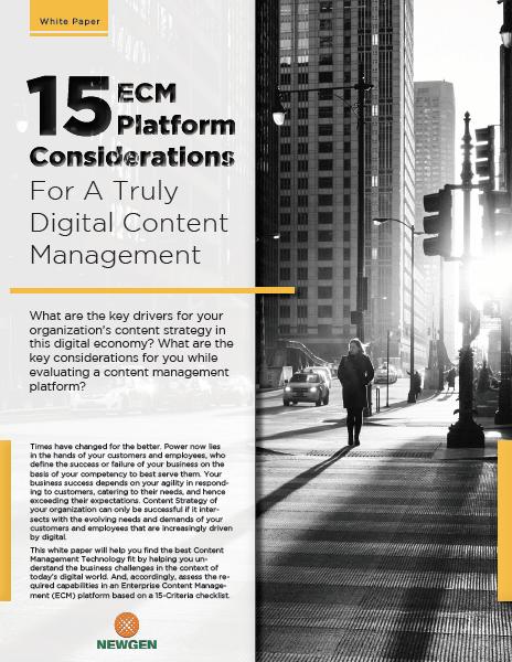 Whitepaper: Key ECM Platform Features For Truly Digital Content Management