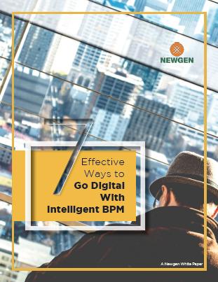 Whitepaper: 7 Effective Ways to Go Digital With Intelligent BPM