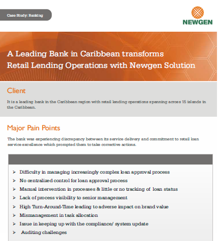 Case Study: A Leading Bank in Caribbean transforms Retail Lending Operations with Newgen Solution