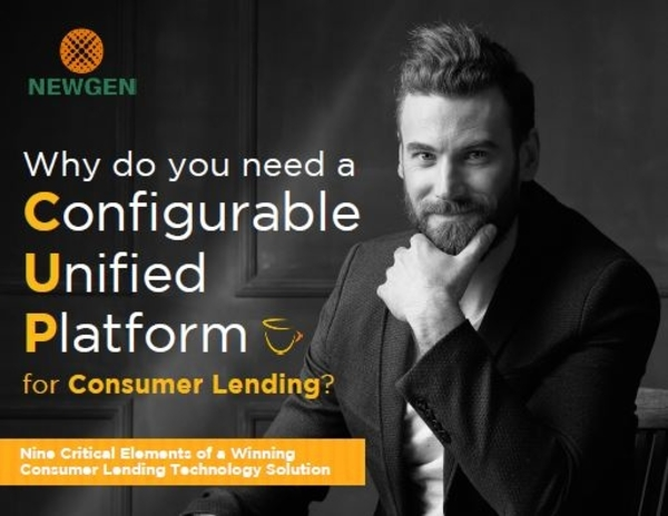 eBook: Why do you need a Configurable, Unified, Platform for Consumer Lending