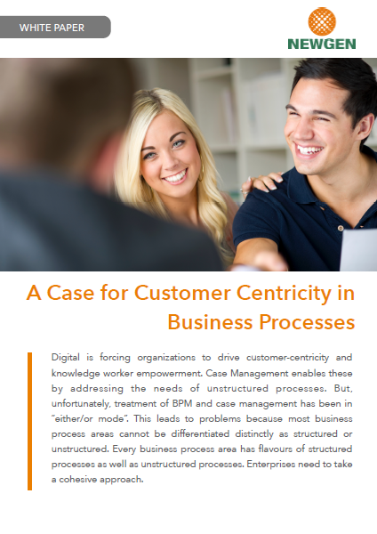 Whitepaper: A Case for Customer Centricity in Business Processes