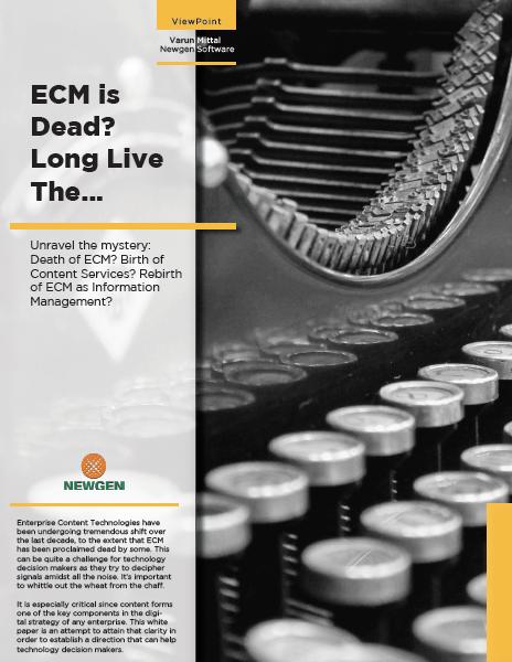 Whitepaper: ECM is Dead. Long Live ECM…