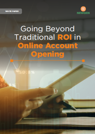 Whitepaper: Going Beyond Traditional ROI in Online Account Opening