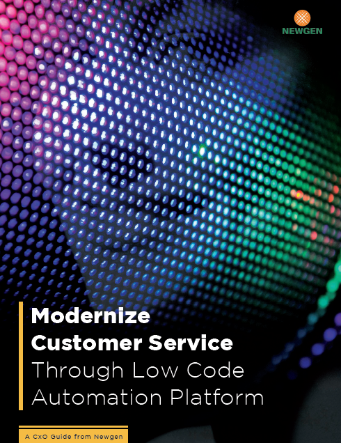 Whitepaper: Modernize Customer Service through Low Code Automation Platform