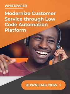 Modernize customer service through low code - Whitepaper: 7 Ways to Optimize Your Shared Services Operations During COVID-19, and Beyond