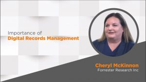 Video: Trends in Digital Records Management for Government In conversation with Cheryl McKinnon, Forrester Research Inc