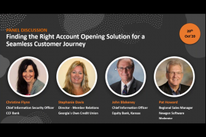 Webinar: Panel Discussion – Finding the Right Account Opening Solution for a Seamless Customer Journey