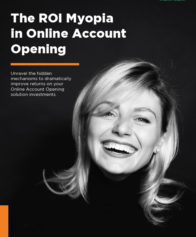 Whitepaper: The ROI Myopia in Online Account Opening