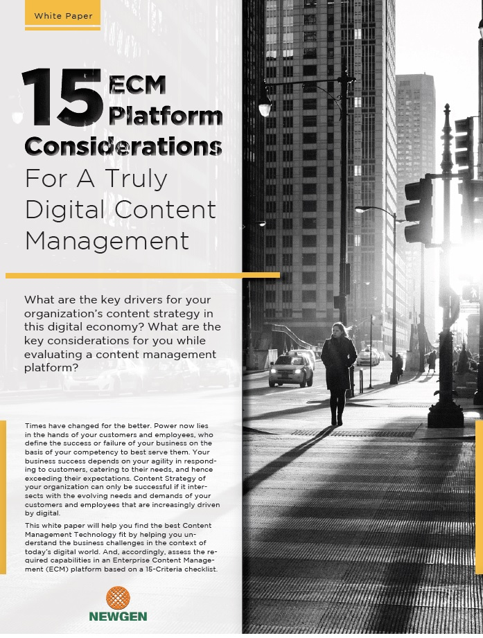 Whitepaper: 15 ECM Platform Considerations For a Truly Digital Content Management