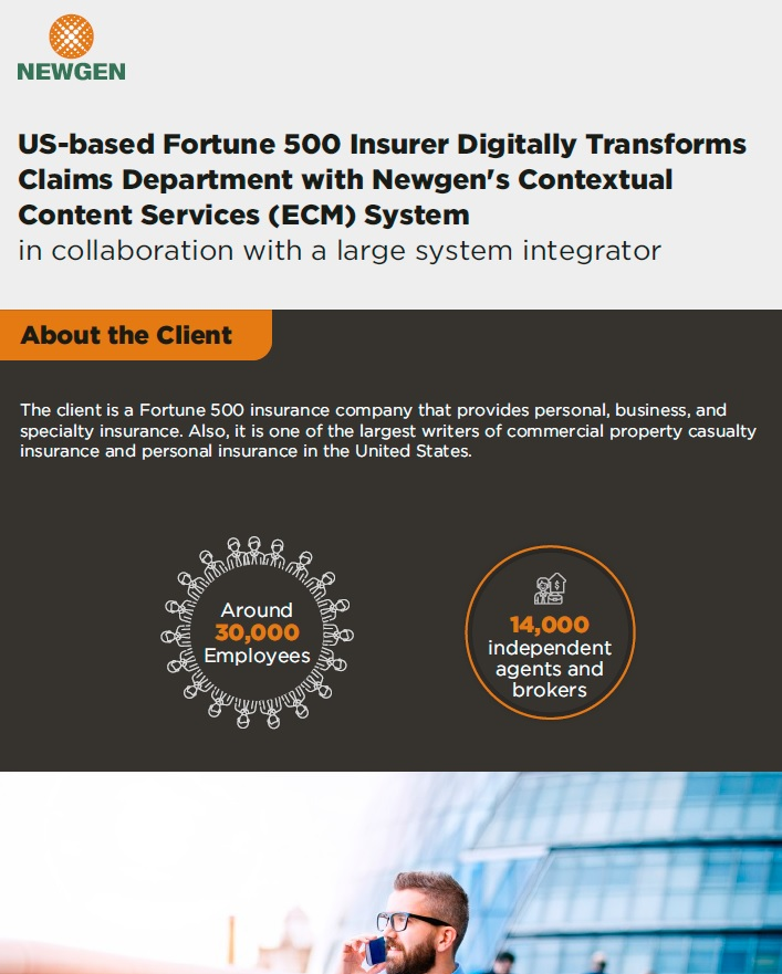 Case Study: US-based Fortune 500 Insurer Digitally Transforms Claims Department with Newgen's Contextual Content Services (ECM) System