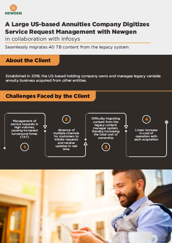Case Study: A Large US-based Annuities Company Digitizes Service Request Management with Newgen