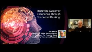 Video: Improving customer experience through Connected Banking by Jim Marous