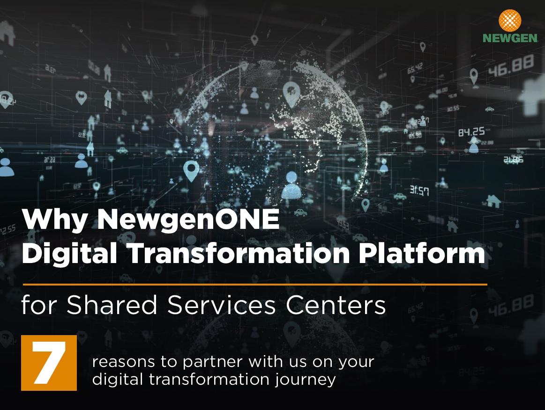 eBook: Why NewgenONE Digital Transformation Platform for Shared Services Centers