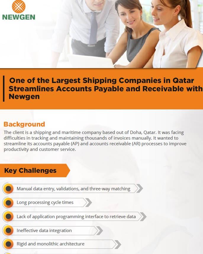 Case Study: One of the Largest Shipping Companies in Qatar Streamlines Accounts Payable and Receivable with Newgen